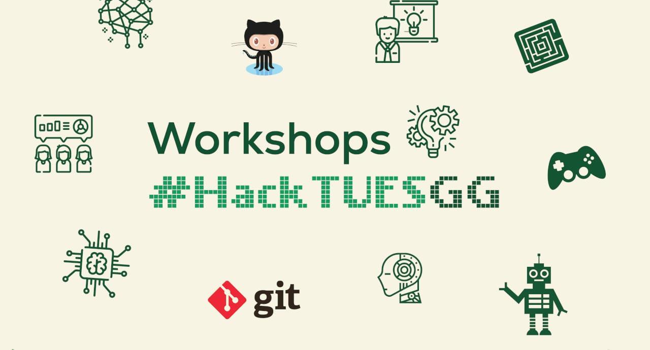 Workshops #HackTUESGG – в помощ на младежите от ТУЕС за предстоящия хакатон